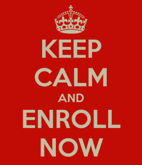 keep-calm-and-enroll-now.